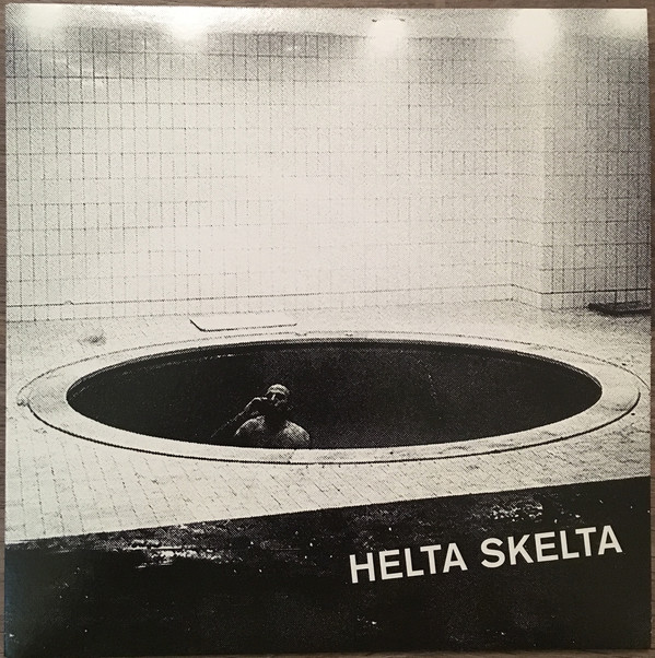 Helta Skelta ‎– Nightclubbin' 7""